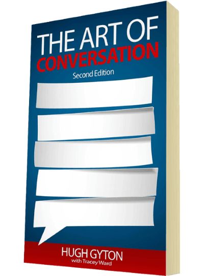 The Art Of Conversation by Hugh Gyton with Tracey Ward